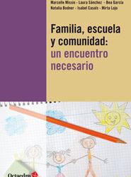 Familia, escuela y comunidad: un encuentro necesario