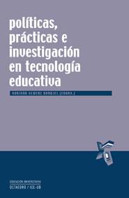 Políticas, prácticas e investigación en tecnología educativa