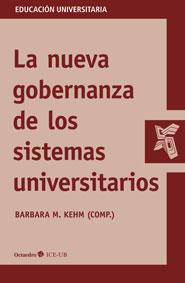 La nueva gobernanza de los sistemas universitarios