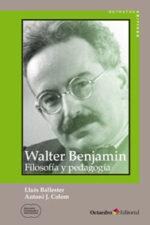 Walter Benjamin: Filosofía y pedagogía
