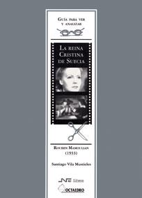 Guía para ver y analizar: La reina Cristina de Suecia