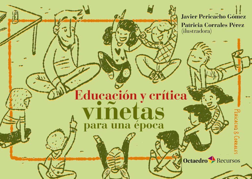 Educación y crítica: viñetas para una época