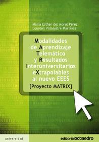 Modalidades de aprendizaje telemático y resultados interuniversitarios extrapolables al nuevo EEES
