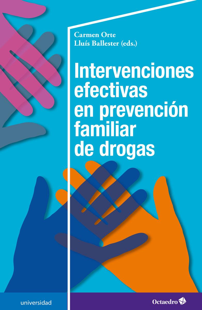 Intervenciones efectivas en prevención familiar de drogas