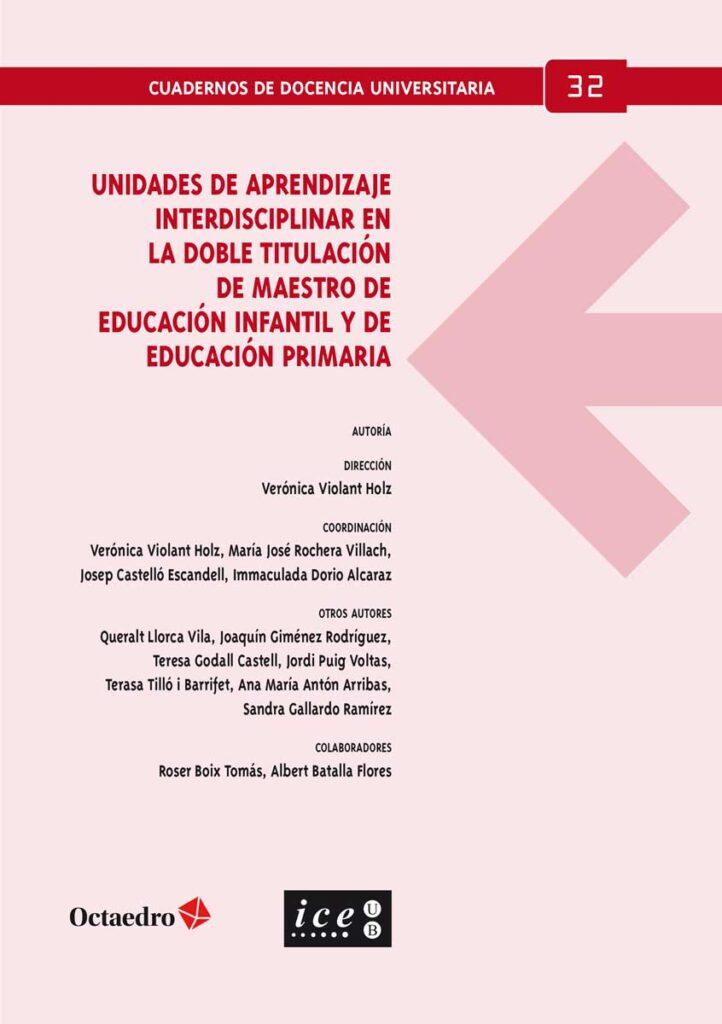 Unidades de aprendizaje interdisciplinar en la doble titulación de Maestro de Educación Infantil y de Educación Primaria