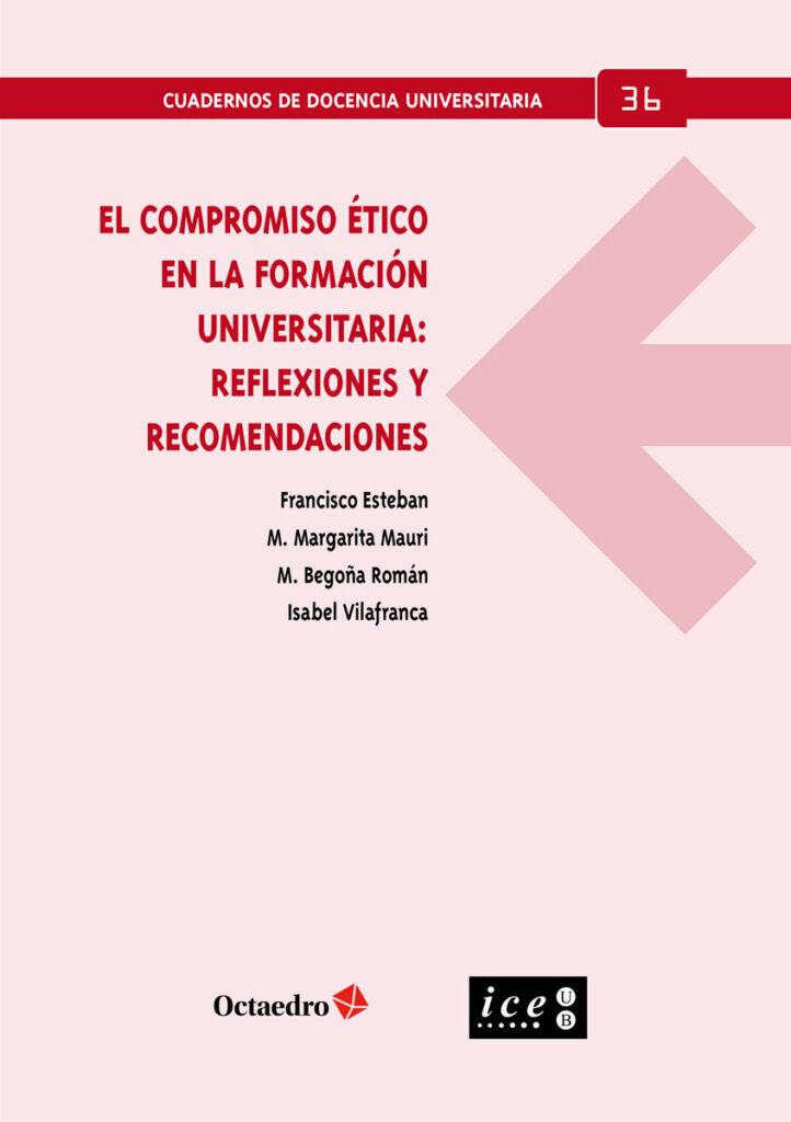 El compromiso ético en la formación universitaria