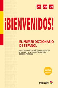 ¡Bienvenidos! El primer diccionario de español