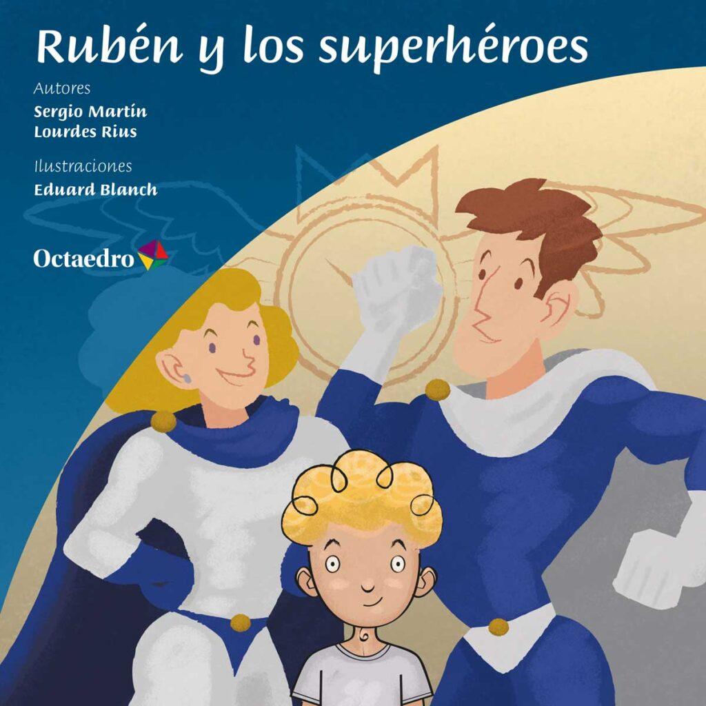 Rubén y los superhéroes