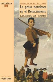 La prosa novelesca en el Renacimiento. El Lazarillo de Tormes