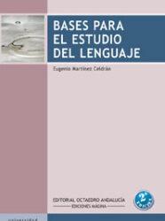 Bases para el estudio del lenguaje
