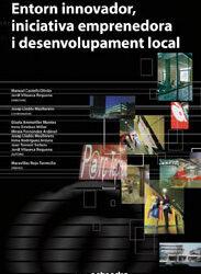 Entorn innovador, iniciativa emprenedora i desenvolupament local