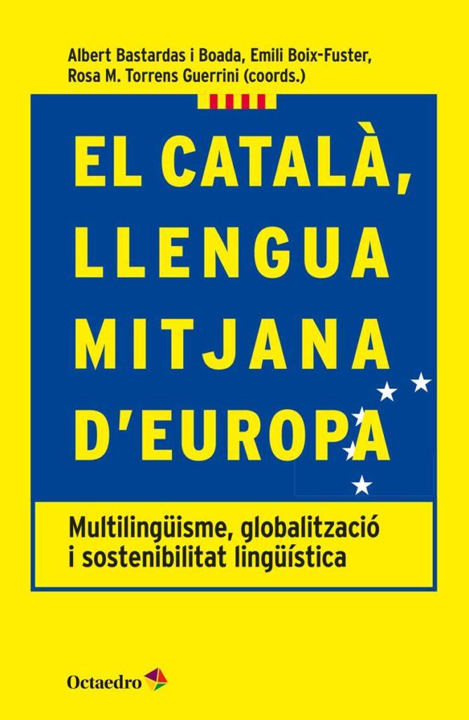 El català, llengua mitjana d'Europa