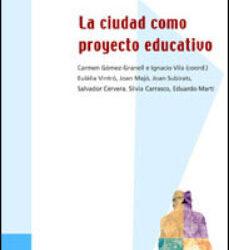 La ciudad como proyecto educativo