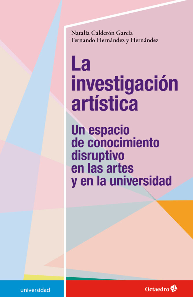 Editorial Octaedro - La investigación artística