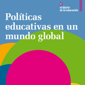 Políticas educativas en un mundo global