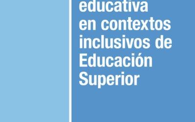 Innovación educativa en contextos inclusivos de Educación Superior