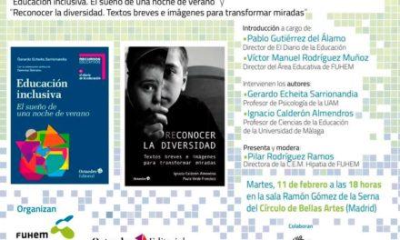 """Presentación de los libros """"Educación inclusiva. El sueño de una noche de verano"""" y """"Reconocer la diversidad. Textos breves e imágenes para transformar miradas"""""""