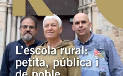L'escola rural: petita, pública i de poble