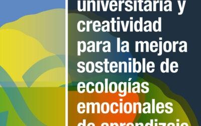 Innovación universitaria y creatividad para la mejora sostenible de ecologías emocionales de aprendizaje