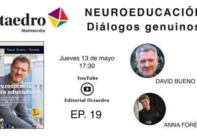 ESPECIAL NEUROEDUCACIÓN CON DAVID BUENO Y ANNA FORÉS – DIÁLOGOS GENUINOS –