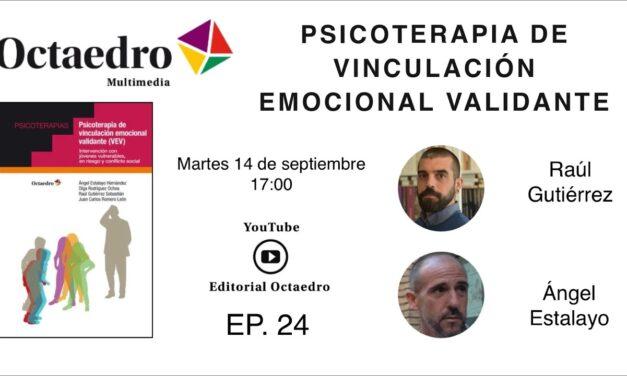PSICOTERAPIA DE VINCULACIÓN EMOCIONAL VALIDANTE